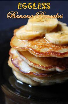 YUMMY TUMMY: Eggless Banana Pancakes Recipe