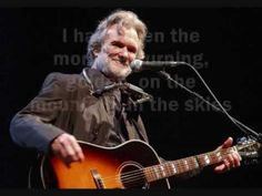 ▶ Loving Her Was Easier Than Anything I'll Ever Do Again - Kris Kristofferson with lyrics - YouTube