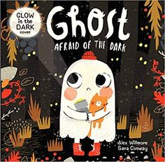 Amazon.com: Ghost Afraid of the Dark-Follow Boo the Ghost as he Celebrates his First Halloween with all his Monster Friends and Discovers how to be Brave-Now in Board Book Format (9781628857672): Sara Conway, Rainstorm Publishing, Kidsbooks Publishing, Alex Willmore, Alex Willmore: Books