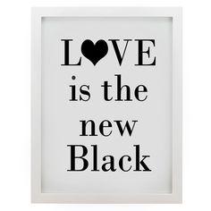 Quadro Love is the new Black - Boutique de Achados
