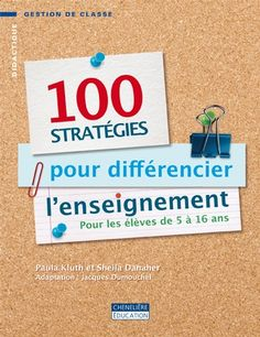 100 stratégies pour différencier l'enseignement Teaching Strategies, Teaching Tools, Teaching Resources, French Classroom, Flipped Classroom, Classroom Ideas, French Teacher, Teaching French, Teacher Hacks