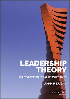 "Read ""Leadership Theory Cultivating Critical Perspectives"" by John P. Dugan available from Rakuten Kobo. An interdisciplinary survey text on leadership theory grounded using critical perspectives Leadership Theory is designed. Leadership Theories, Leadership Programs, Leadership Coaching, Online Coaching, Student Leadership, Leadership Development, Learning To Be, Learning Activities, Leadership Activities"