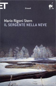Mario Rigoni Stern - Il sergente nella neve