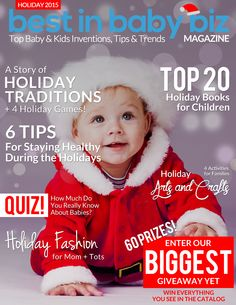 Check out the Holiday issue of @BIBBmagazine and enter the giveaway to win 60 amazing baby & kids prizes! http://bestinbabybiz.com/giveaway/