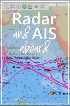 Why radar is so important on a cruising boat- and why AIS isn't an alternative.
