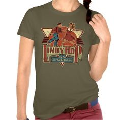 Swing Dancer Lindy Hop designer t shirt see on $36. ~ 119 styles and multiple colors - guys and gals!
