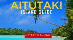 AITUTAKI TRAVEL GUIDE COOK ISLANDS