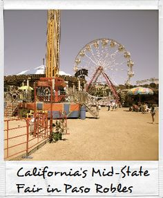 The town of Paso Robles in San Luis Obispo is known for its hot springs, wineries, and hosting the California Mid State Fair: Which wine goes best with funnel cake?! #centralcoast