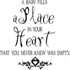 A Baby Fills Your Heart