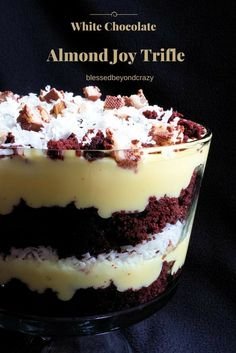 White Chocolate Almond Joy Trifle (GF) - you can make this gluten free or not. Super easy and super delicious dessert recipe.