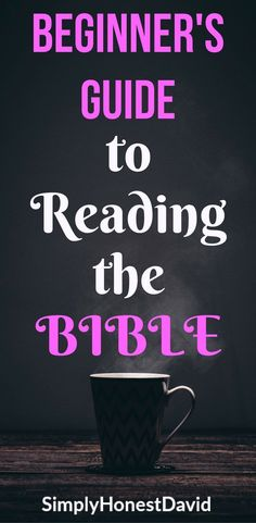 The Beginner's Guide to Reading the Bible: The New Testament - SimplyHonestDavid Bible Study Plans, Bible Study Tips, Bible Study Journal, Bible Lessons, Bible Studies For Beginners, Reading For Beginners, Bible Verses For Hard Times, Bible College, Bible News