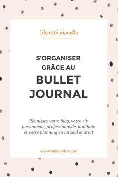 S'organiser grâce au Bullet Journal!