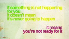 If something is not happening