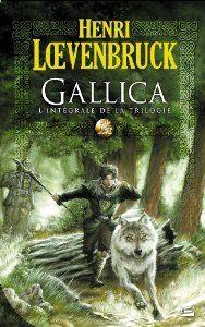 Gallica (French Edition): Henri Loevenbruck: 9782352941378: Amazon.com: Books