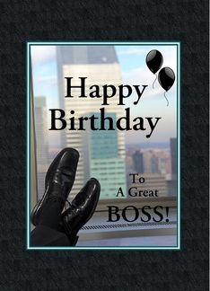 Happy Birthday For Boss Black Shoes Balloons Custom Greeting Card