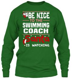 Be Nice To The Swimming Coach Santa Is Watching. Ugly Sweater Swimming Coach Xmas T-Shirts. If You Proud Your Job, This Shirt Makes A Great Gift For You And Your Family On Christmas. Ugly Sweater Swimming Coach, Xmas Swimming Coach Shirts, Swimming Coach Xmas T Shirts, Swimming Coach Job Shirts, Swimming Coach Tees, Swimming Coach Hoodies, Swimming Coach Ugly Sweaters, Swimming Coach Long Sleeve, Swimming Coach Funny Shirts, Swimming Coach Mama, Swimming Coach Boyfriend, Swim...