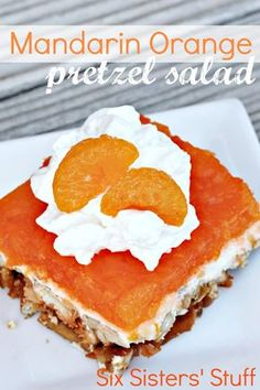 mandarin orange pretzel salad on SixSistersStuff.com