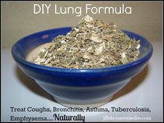 Jill's Home Remedies: DIY Lung Formula For Coughs, Bronchitis, Asthma
