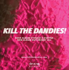 www.killthedandies.com