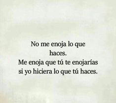 And you ended up being and being the kind of person you hated, fake. Amor Quotes, True Quotes, Words Quotes, Sayings, Spanish Quotes With Translation, Quotes In Spanish, French Quotes, Motivational Phrases, Inspirational Quotes