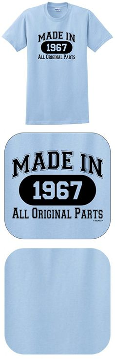 50th Birthday Gift Made 1967 All Original Parts T-Shirt XL Lt. Blue