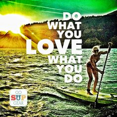 Do what you love! #supclassifieds