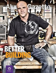Western Alumni Gazette, featuring HGTV's Bryan Baeumler, on the cover. Bryan Baeumler, Hgtv, Westerns, Cover, Character, Lettering