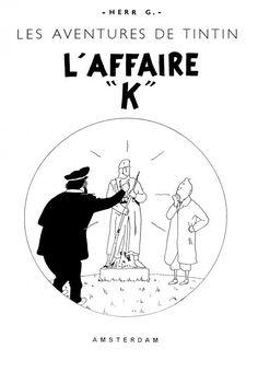 Les Aventures de Tintin - Album Imaginaire - L'Affaire K