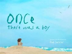 'Once There Was a Boy' by Dub Leffler. A universal story of friendship, temptation and reconciliation. This whimsical picture book is the touching story of a little boy with a broken heart who meets a young girl who discovers his secret. Aboriginal Education, Indigenous Education, Aboriginal Culture, Indigenous Art, Naidoc Week, Inquiry Based Learning, Touching Stories, Book Corners, This Is A Book