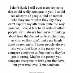 Soulmate Quotes :You were and are my soulmate- RWL Cute Quotes, Great Quotes, Quotes To Live By, Inspirational Quotes, First Love Quotes, Take Me Back Quotes, True Love Quotes For Him, Missing You Quotes, The Words