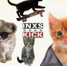 """INXS - """"Kick,"""" re-imaged with kitties!"""