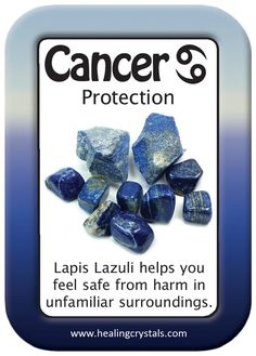 CANCER HEALING CARD: PROTECTION.   Lapis Lazuli helps you feel safe from harm in unfamiliar surroundings.  http://www.healingcrystals.com/advanced_search_result.php?dropdown=Search+Products...&keywords=Lapis+Lazuli  Use code HCPIN10 for a 10% discount on your order