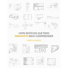 Livro - Vinte Edifícios que Todo Arquiteto Deve Compreender