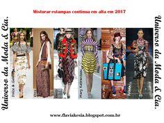 Misturar estampas é forte tendência de 2017. Confira fashion looks para se inspirar no blog Universo da Moda & Cia.