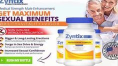 Zyntix Male Enhancement ✓ More Energy ✓ More Vigor WOW 50% OFF