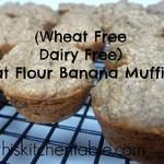 Wheat Free Dairy Free Oat Flour Banana Muffins