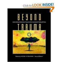 Best overall survey of Traumatic Incident Reduction (TIR) ... a good introduction for anyone with PTSD, anxiety, panic attacks / panic disorder, phobias, and related symptomatology
