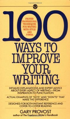 Bestseller Books Online 100 Ways to Improve Your Writing (Mentor) Gary Provost $6.99  - http://www.ebooknetworking.net/books_detail-0451627210.html