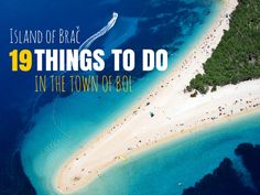 Of all of the things to do on Brac Island Croatia, we suggest you get ready to discover Bol. Here are 19 things to do in Bol Croatia.