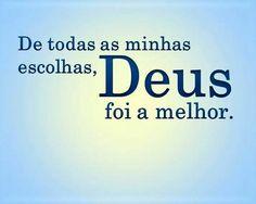 Sempre a melhor #Deus