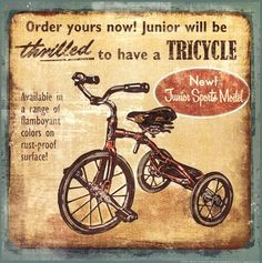 OLD FASHIONED TRICYCLE BY TODAY'S STANDARDS. THEY WERE HEAVY DUTY IN MY DAY.