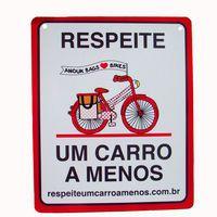 Placa Respeite Um Carro a Menos - Vermelha