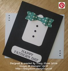 Simple Father's Day card using the Bow Builder Punch from Stampin' Up!  Easily adapted for other masculine occasions.  http://tracyelsom.stampinup.net