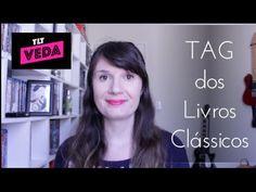 VEDA #10: TAG dos Livros Clássicos | Tatiana Feltrin
