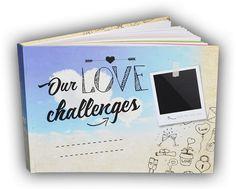 Our Love Challenges | Nechte se vést a vytvořte si svůj vlastní příběh
