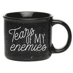 TEARS OF MY ENEMIES MUG Enjoy the tastiest and most refreshing of beverages in this amazing oversized ceramic campfire-style mug. made of ceramic; black campfire mug Cute Coffee Mugs, Cute Mugs, Funny Mugs, Coffee Cups, Coffee Coffee, Black Coffee, Mug Cup, Silhouette, Hot Chocolate