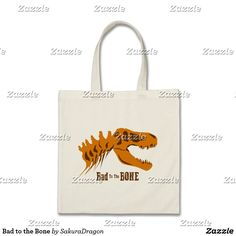 Bad to the Bone Tote Bag #dinosaurs #jurassic #trex #tyrannosaurus #rex