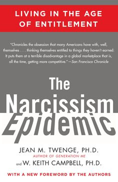 American culture: the relentless rise of narcissism, a very positive and inflated view of self. Narcissists believe they are better than others, lack emotionally warm and caring relationships, constantly seek attention, and treasure material wealth and physical appearance.