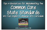 Mrs. Ormans Classroom: Implementing the Common Core State Standards in English Language Arts Classes, Tip #1