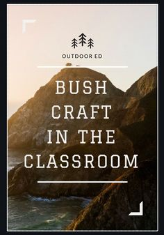 Outdoor Education - Bushcraft in high school Outdoor Education, In High School, Bushcraft, Classroom, Movie Posters, Class Room, Film Poster, Billboard, Film Posters